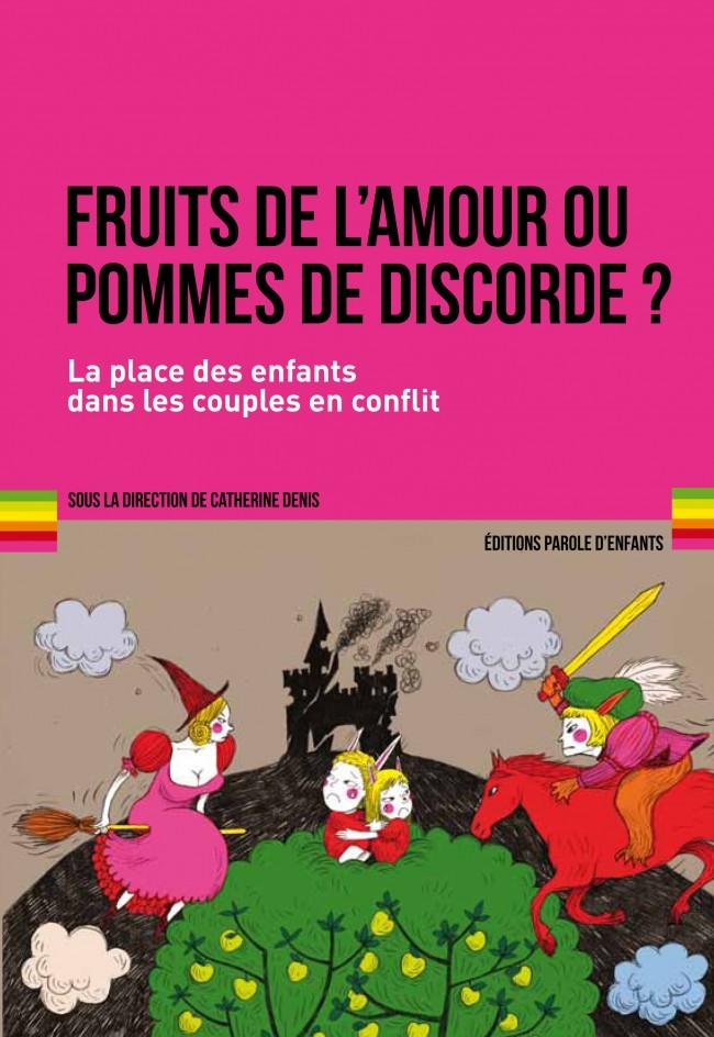 Fruits de l'amour ou pommes de discorde ? La place des enfants dans les couples en conflit